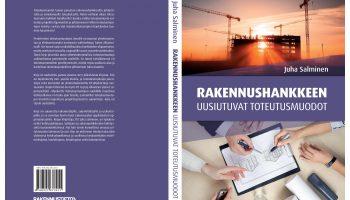 Uusi painos rakennushankkeiden toteutusmuotoja käsittelevästä kirjasta
